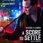 A Score to Settle (2019) Online Subtitrat in Romana