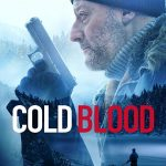 Cold Blood (2019) Online Subtitrat in Romana