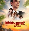 The Other Side of Heaven 2: Fire of Faith (2019) Online Subtitrat in Romana