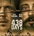 438 Days (2019) Online Subtitrat in Romana