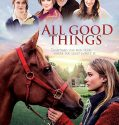 All Good Things (2019) Online Subtitrat in Romana