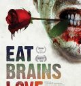 Eat Brains Love (2019) Online Subtitrat in Romana