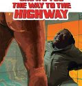 Jesus Shows You the Way to the Highway (2019) Online Subtitrat in Romana