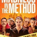 Madness in the Method (2019) Online Subtitrat in Romana