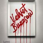 Velvet Buzzsaw (2019) Online Subtitrat in Romana