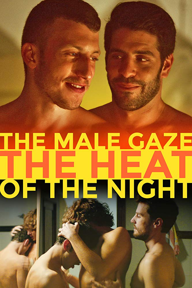 The Male Gaze: The Heat of the Night (2019) Online Subtitrat in Romana