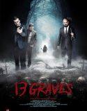 13 Graves (2019) Online Subtitrat in Romana
