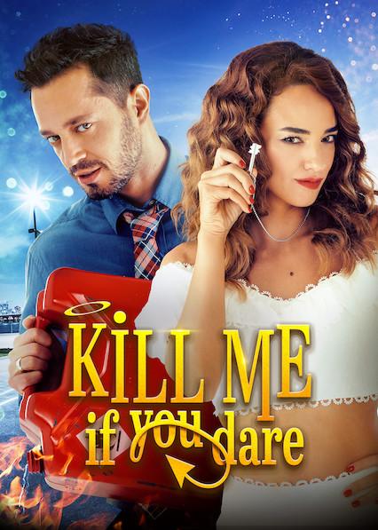 Kill Me If You Dare (2019) Online Subtitrat in Romana