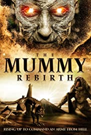 The Mummy Rebirth (2019) film online subtitrat