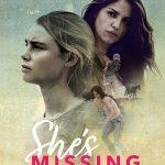 She's Missing (2019) Online Subtitrat in Romana