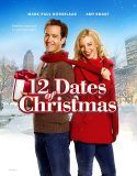 12 Dates of Christmas (2011) Online Subtitrat in Romana