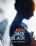 Agent Jade Black (2020) Film Online Subtitrat