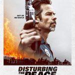 Disturbing the Peace (2020) Film Online Subtitrat