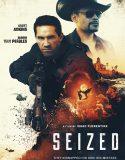 Seized (2020) Film Online Subtitrat