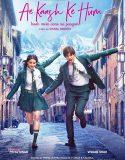 Ae Kaash Ke Hum (2020) Film Online Subtitrat