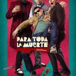 Para toda la muerte (2020) Film Online Subtitrat