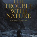 The Trouble with Nature (2020) Film Online Subtitrat