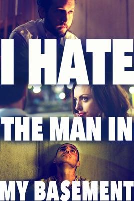 I Hate the Man in My Basement (2020) online subtitrat gratis