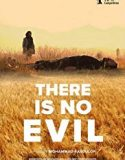 There Is No Evil (2020) film online subtitrat