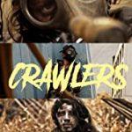 Crawlers (2020) filme horror online subtitrat