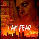 I Am Fear (2020) film online subtitrat in romana