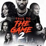 True to the Game 2: Gena's Story (2020) online subtitrat