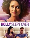 Holly Slept Over (2020) film online subtitrat