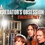 Stalker's Prey 2 (2020) online subtitrat HD