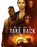 Take Back (2020) film online de actiune subtitrat