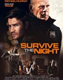 Survive the Night (2020) film online subtitrat