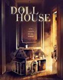 Doll House (2020) film online subtitrat
