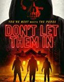 Don't Let Them In (2020) film online subtitrat