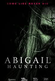 Abigail Haunting (2020) film online subtitrat