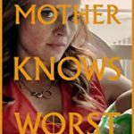 A Mother Knows Worst (2020) online subtitrat