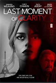 Last Moment of Clarity (2020) film online subtitrat
