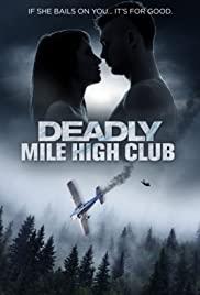 Deadly Mile High Club (2020) film online subtitrat