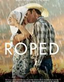 Roped (2020) film online subtitrat