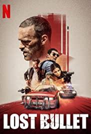 Lost Bullet (2020) film online subtitrat