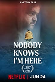 Nobody Knows I'm Here (2020) film online subtitrat