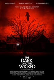 The Dark and the Wicked (2020) film online subtitrat