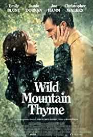 Wild Mountain Thyme (2020) film online subtitrat