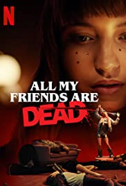 All My Friends Are Dead (2020) film online subtitrat